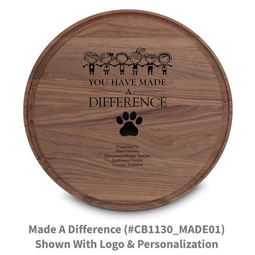 walnut round cutting board with made a difference message