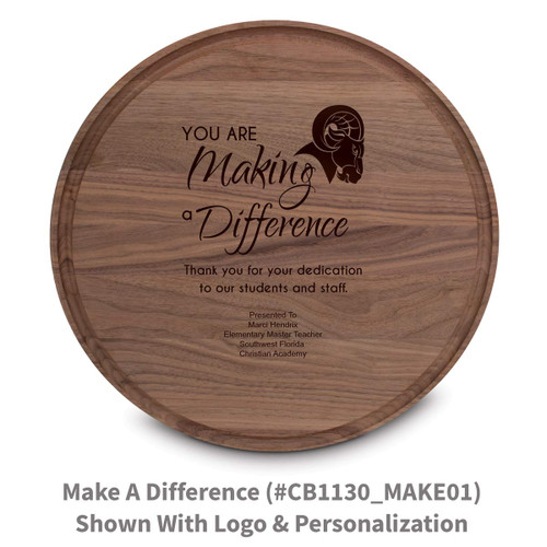 walnut round cutting board with making a difference message