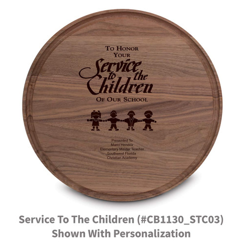 walnut round cutting board with service to the children message