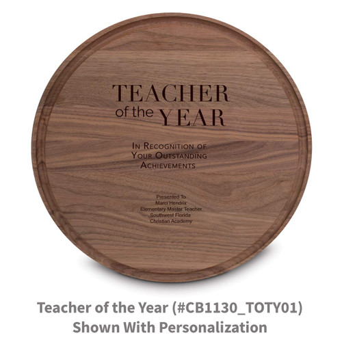 walnut round cutting board with teacher of the year message