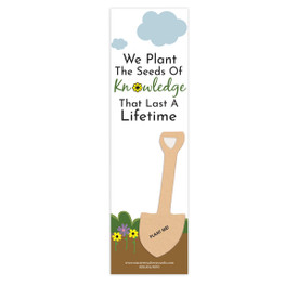 "This Seed Paper Bookmark Grows Wildflowers and Features The Inspirational Message ""We Plant The Seeds Of Knowledge That Last A Lifetime"""