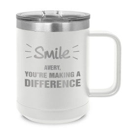 "This Stainless Steel Insulated Mug Features the Message ""Smile, You're Making a Difference"" – Add Your Logo"