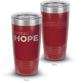This 20oz. Stainless Steel Tumbler features The Message Spread Hope Making It The Perfect Gift For Teachers.