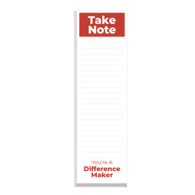 This slim notepad features the message take note you're a difference maker on each sheet making it a great gift for teachers.