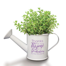 "This Mini Watering Can Kit With Thyme Seeds Features The Inspirational Message ""Thanks For Your Thyme And Dedication To Our Students"""